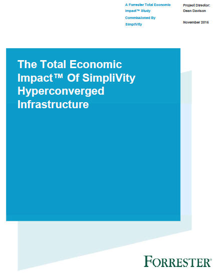Forrester Report: Identifying the Total Economic Impact of SimpliVity's Hyperconverged Infrastructure