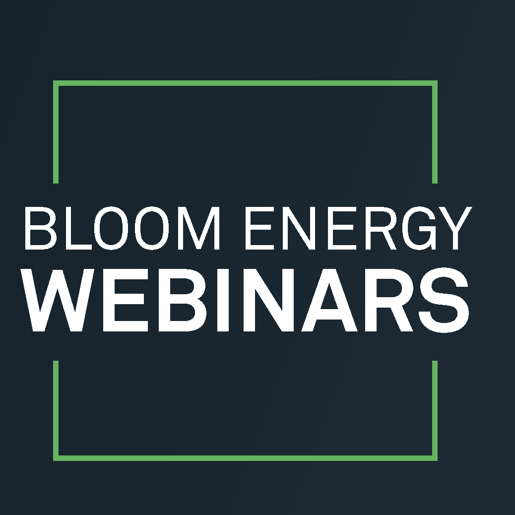 Bloom Energy Webinar: Microgrid Strategies for Hospitals and Healthcare Organizations